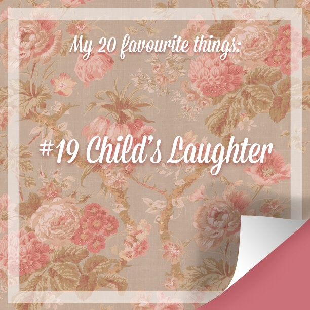 My 20 Favourite Things # 19